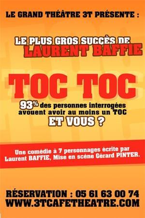 Toc-Toc, la pièce culte de Laurent Baffie