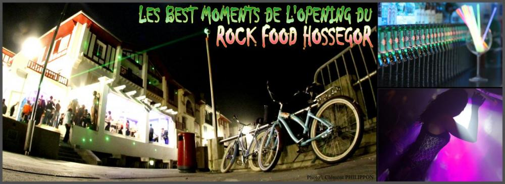 The Best Moments de l'opening du Rock Food Hossegor - Chacal Prod