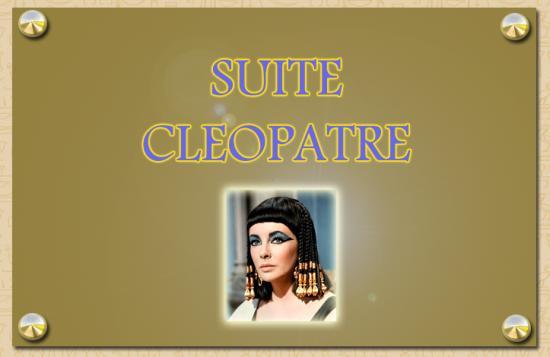SUITE CLEOPATRE