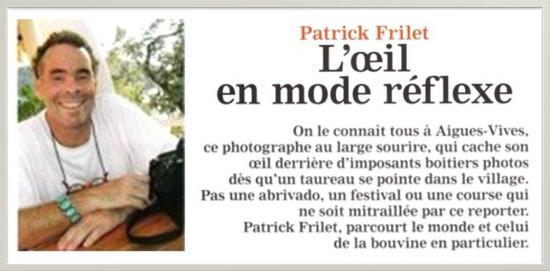 Patrick Frilet... L'oeil en mode réflexe