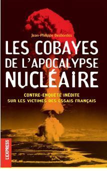 Les cobayes de l'apocalypse nucléaire
