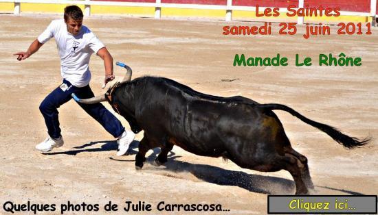 Les Saintes 25 juin 2011 Le Rhône