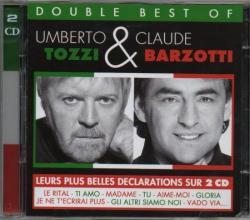 Double CD Best of Umberto Tozzi et Claude Barzotti