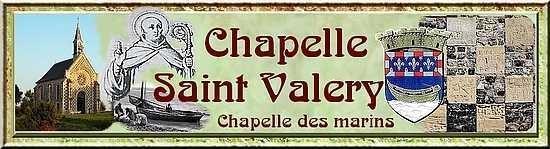 Saint Valery et la Chapelle