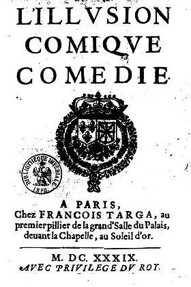 Corneille, l'illusion comique