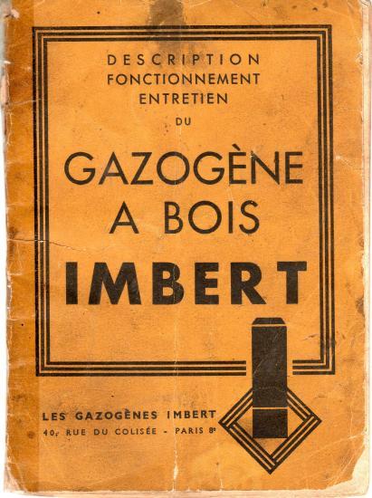 Description Fonctionnement Entretien du Gazogène à bois Imbert Köln