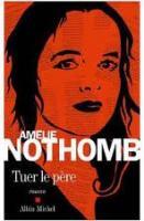 Tuer le père de A. Nothomb